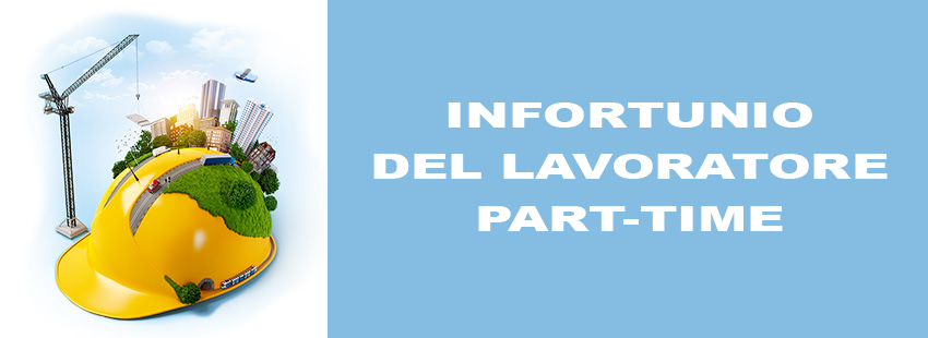 INFORTUNIO DEL LAVORATORE PART-TIME